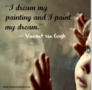 Children dream with their eyes open